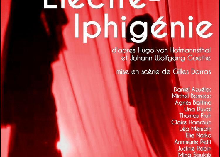 Elektre - Iphigénie à Paris 6ème