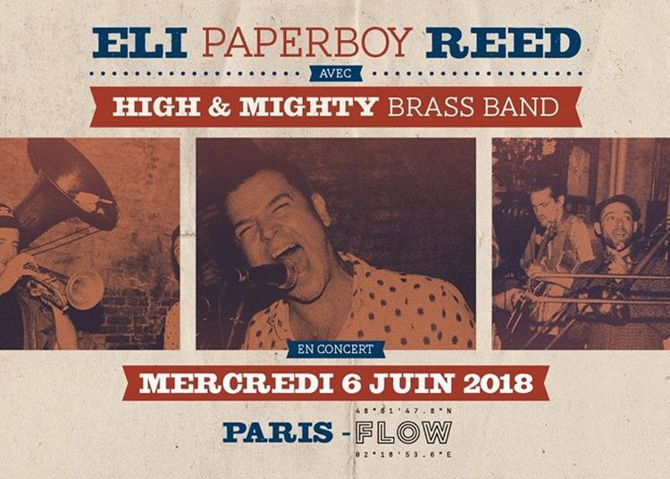 Eli Paper Boy Reed Au Flow à Paris 7ème