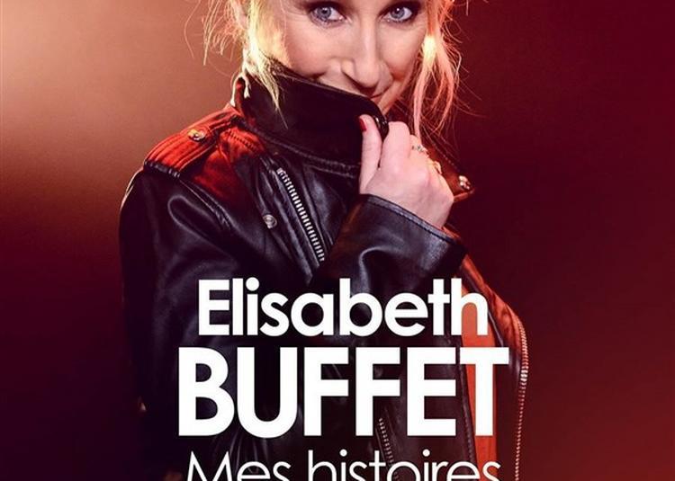 Elisabeth Buffet Dans Mes Histoires De Coeur à Toulon