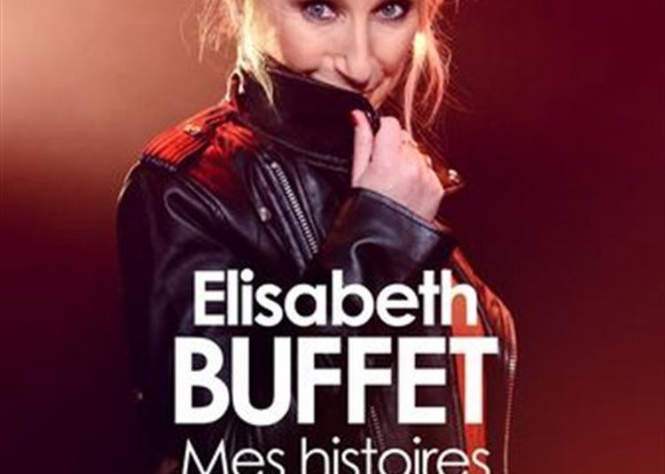 Elisabeth Buffet Dans Mes Histoires De Coeur à Rouen