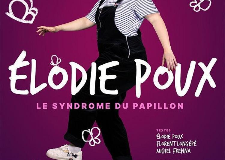 Élodie Poux Dans Le Syndrôme Du Papillon à Tours