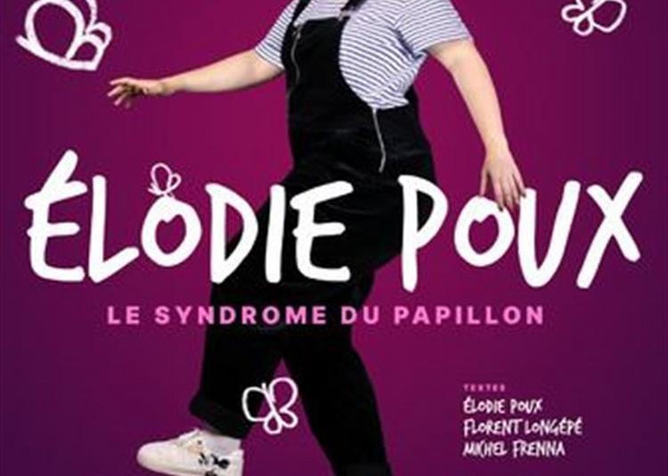 Elodie Poux Dans Le Syndrome Du Papillon à Auray