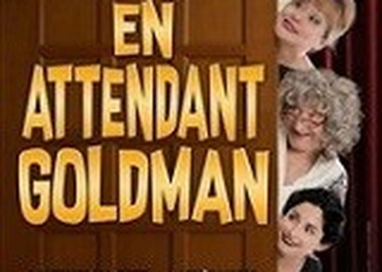 En Attendant Goldman à Nice