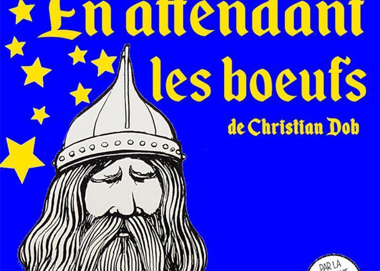 En Attendant Les Boeufs à Montauban