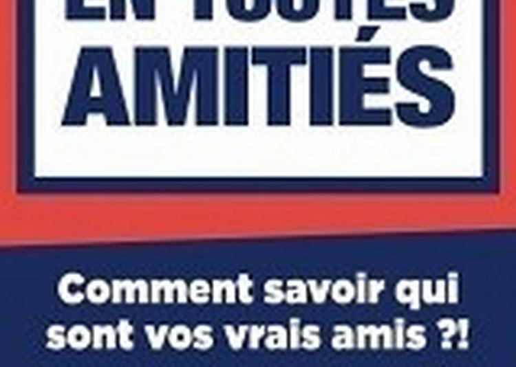 En Toutes Amities à Toulouse