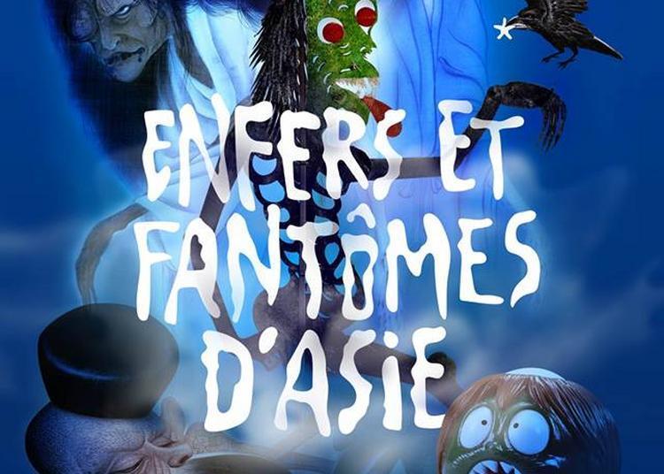 Enfers et fantômes d'Asie à Paris 7ème