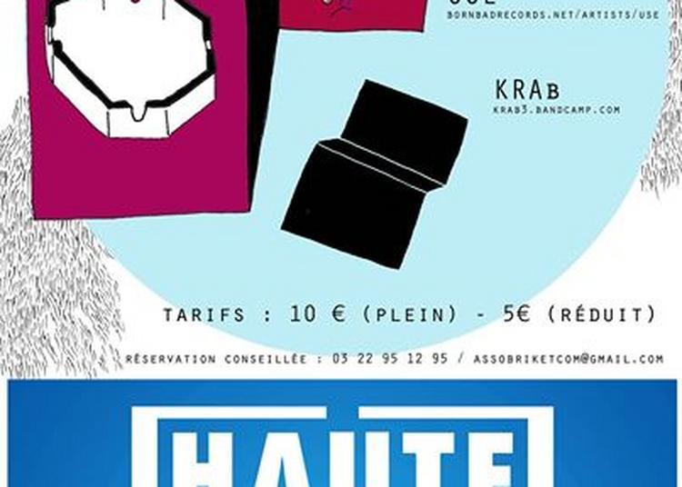Ensemble flashback - Usé - KRAb : Haute fréquence à la Briquet' à Amiens