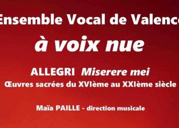 Ensemble Vocal  de Valence à voix nue à Guilherand Granges