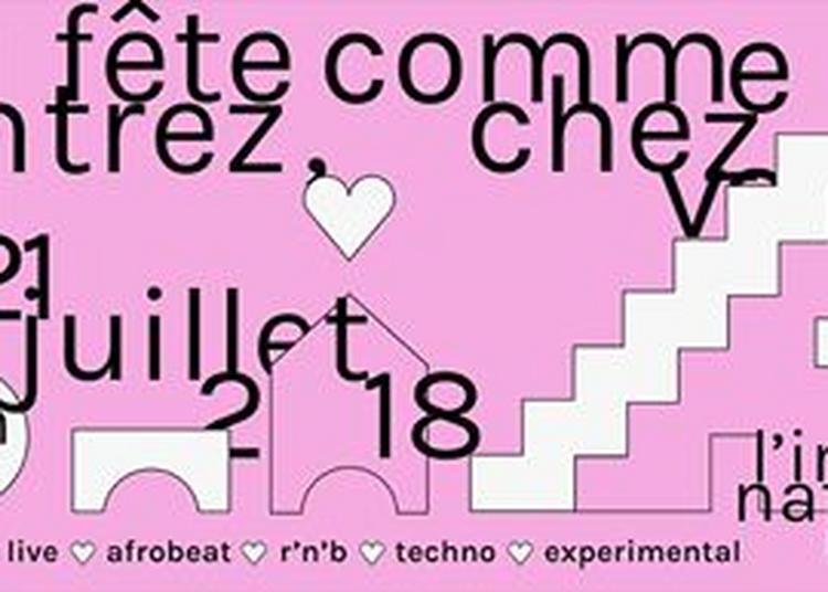 Entrez, Fête Comme Chez Vous à Paris 11ème