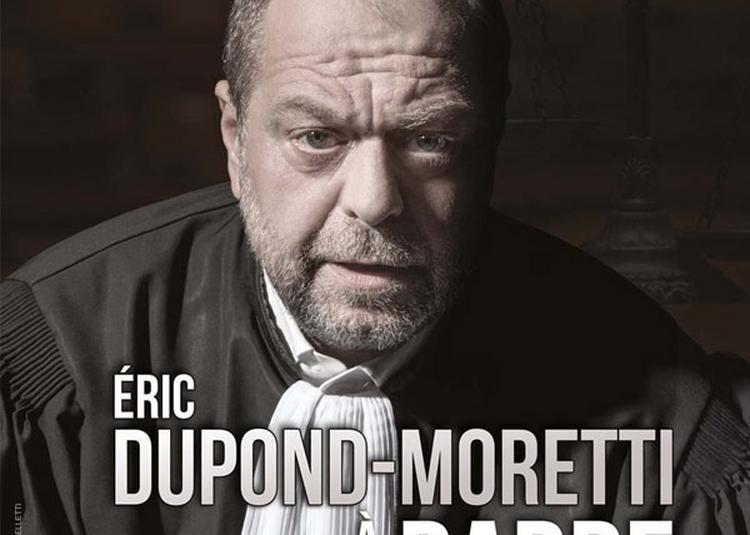 Eric Dupond-Moretti A La Barre à Strasbourg
