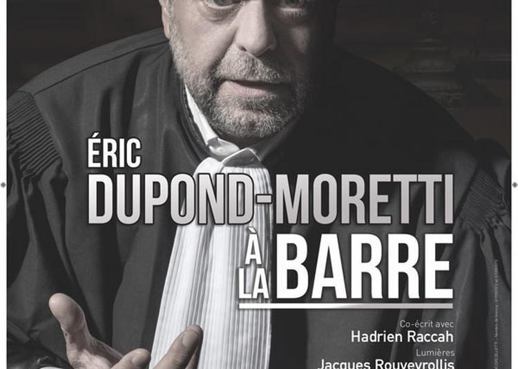 Eric Dupond-Moretti A La Barre à Lyon