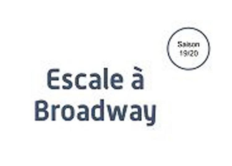 Escale A Broadway à Versailles