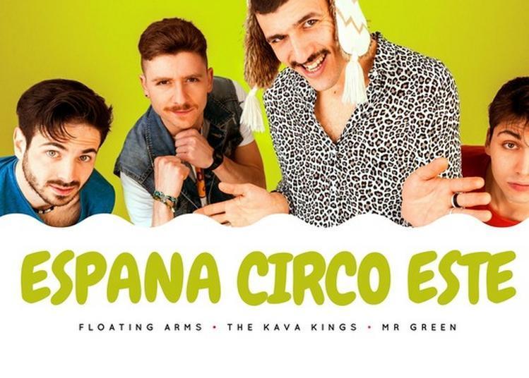 Espana Circo Este + Mr Green + The Kava Kings + Floating Arms à Thionville