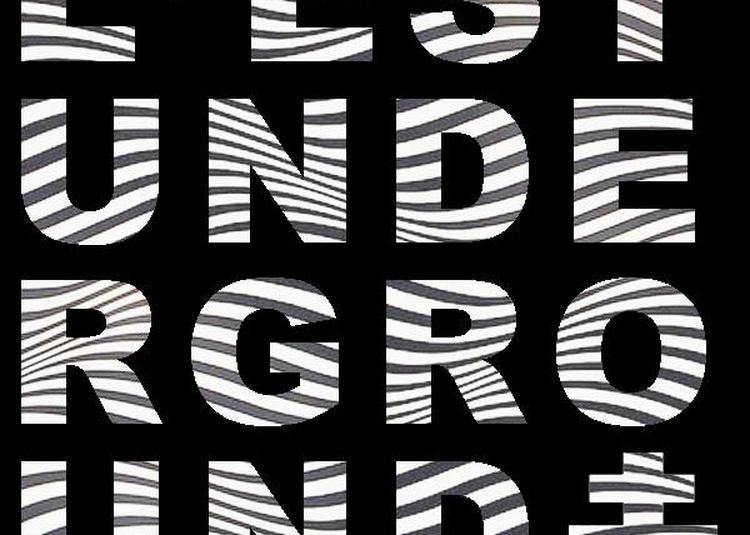 Est Underground Party à Nancy