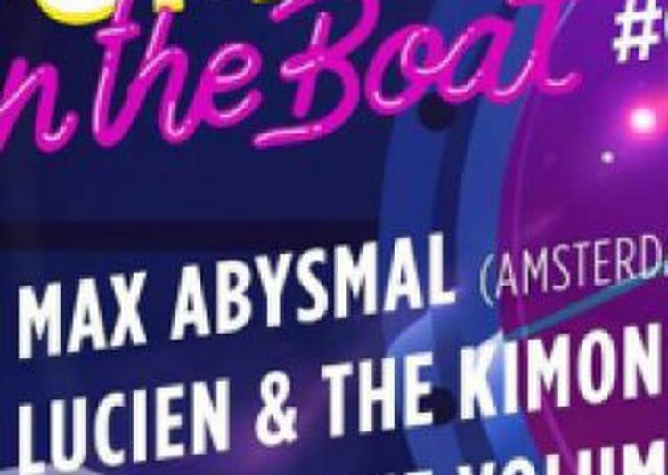 Pump Up On The Boat #03 : Max Abysmal & Lucien à Paris 13ème