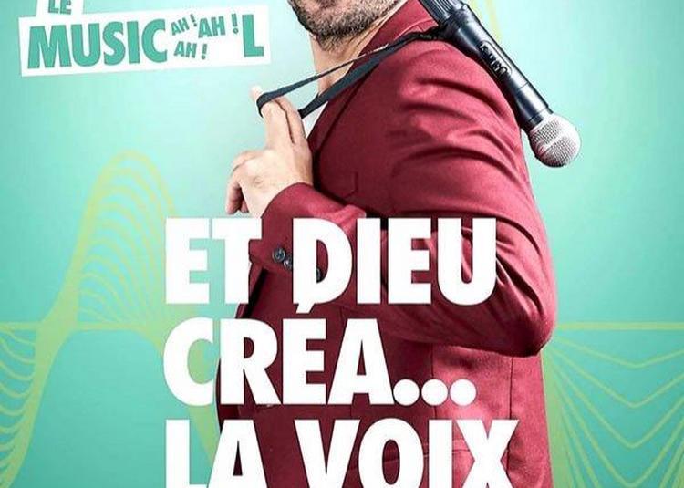 Et Dieu Crea... La Voix à Avignon