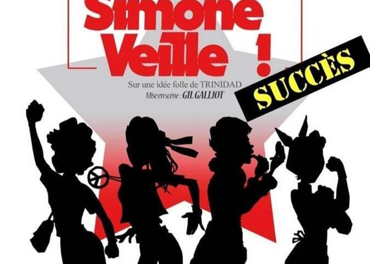 Et Pendant Ce Temps, Simone Veille ! à Nice