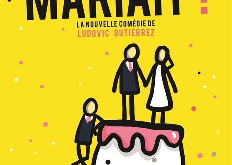 Et Si On Se Mariait ? à Paris 2ème