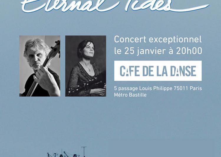 Eternal Tides à Paris 11ème