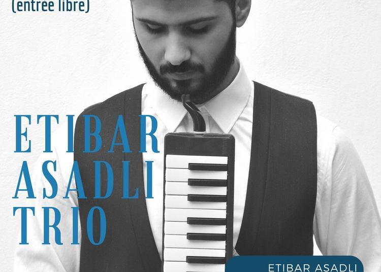 Etibar Asadli Trio à Paris 14ème