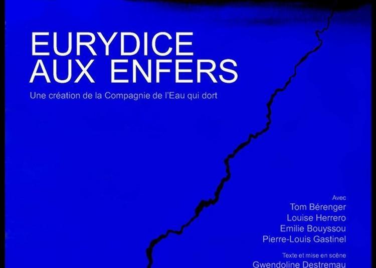 Eurydice Aux Enfers à Clamart