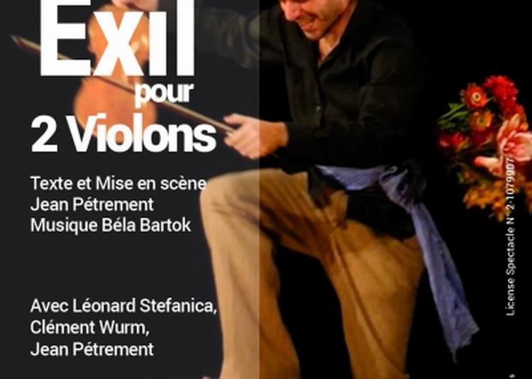Exil Pour 2 Violons à Paris 4ème