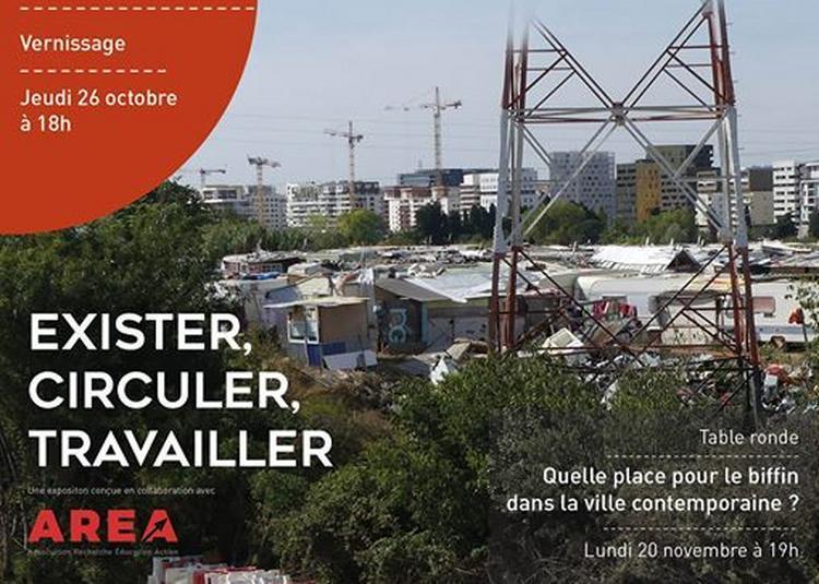 Du bidonville à la ville: Exister - Circuler - Travailler à Montpellier