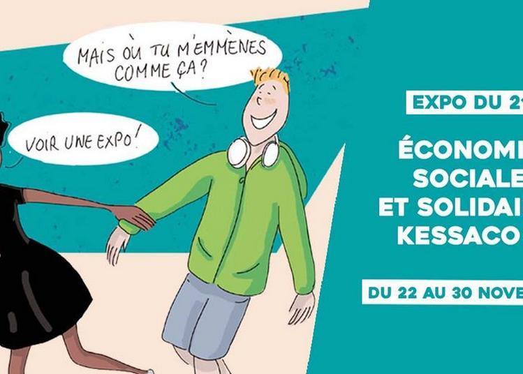 Expo Du 21 // Économie Sociale Et Solidaire, Kessaco ? à Sceaux