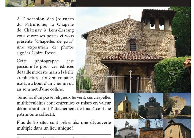 Expo-photos, Les Chapelles De Pays à La Chapelle De Châtenay à Lens Lestang