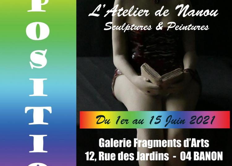 Expo° Sculptures & Peintures De L'atelier De Nanou à Banon