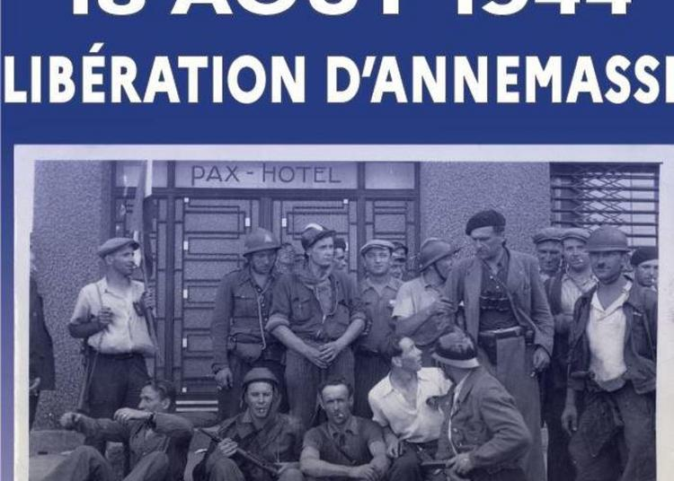 Exposition 18 Août 1944 : La Libération D'annemasse à Annemasse