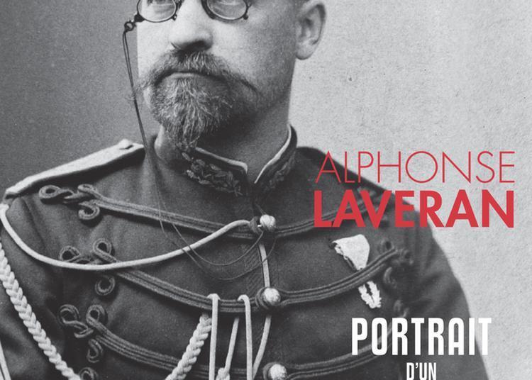 Exposition Alphonse Laveran, Portrait D'un Prix Nobel à Paris 6ème