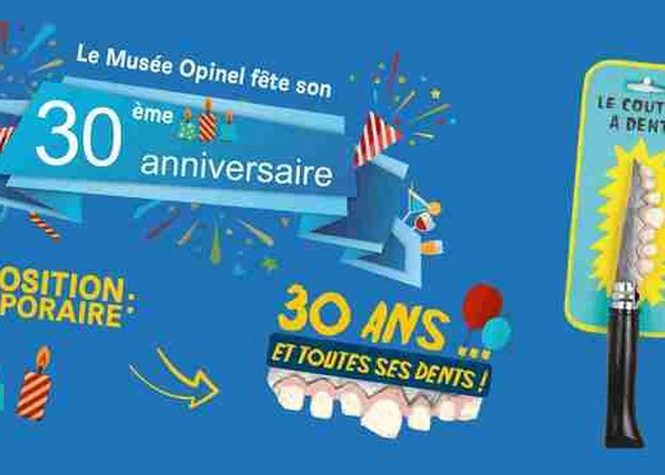 Exposition Anniversaire « 30 Ans Et Toutes Ses Dents » à Saint Jean de Maurienne