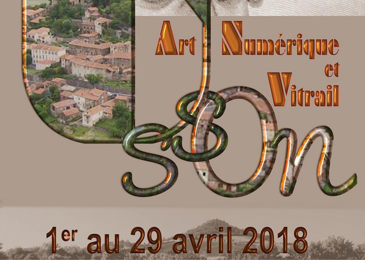 Exposition Art Numérique et Vitrail à Usson