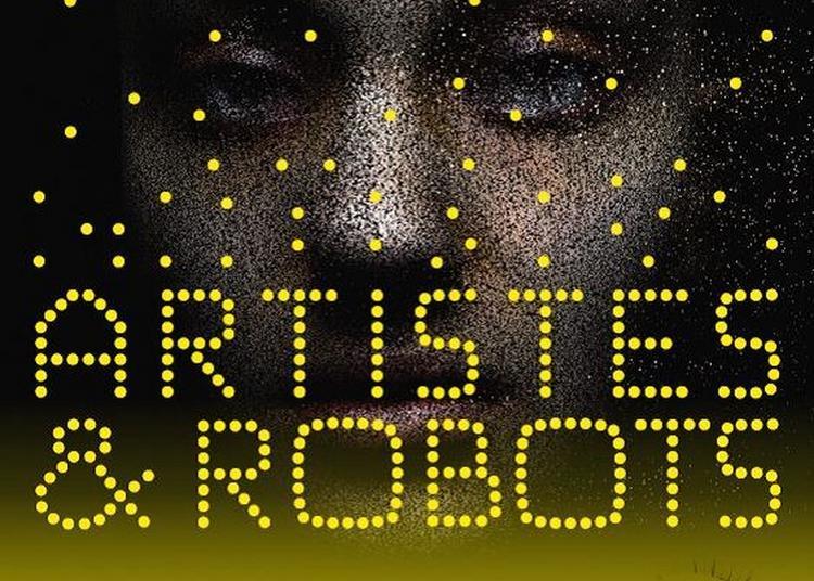 Artistes & Robots à Paris à Paris 8ème