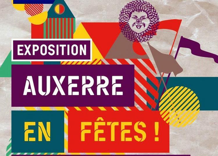 Exposition Auxerre En Fêtes !