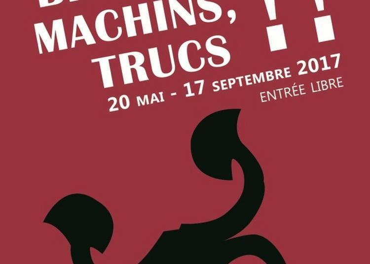 Exposition Bidules, Machins, Trucs Au Château De Baugé à Bauge