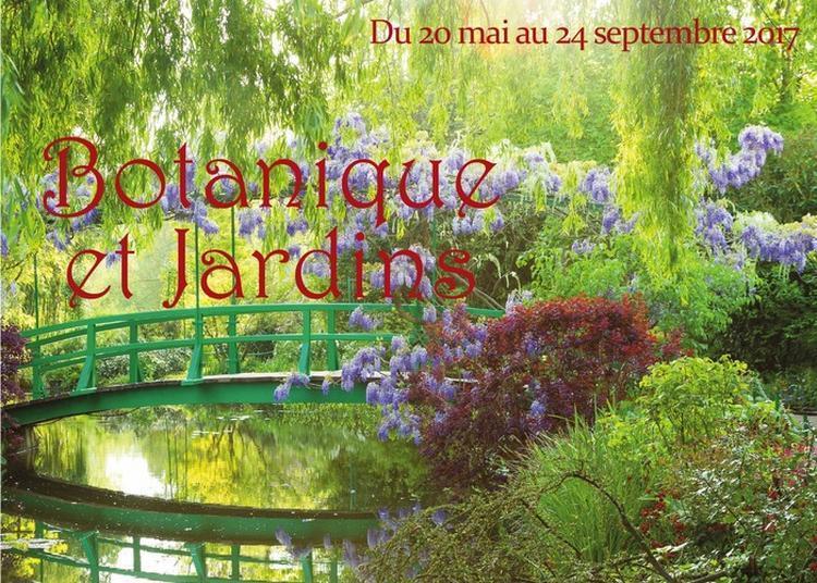 Exposition : Botanique Et Jardins à Pont l'Eveque