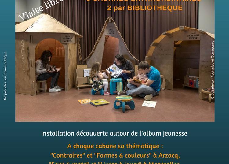 Exposition Cabanes à lire à Arzacq Arraziguet