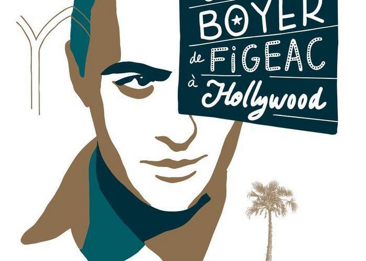 Exposition Charles Boyer De Figeac à Hollywood