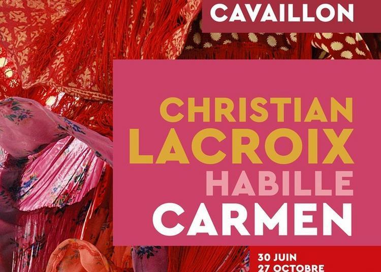 Exposition Christian Lacroix Habille Carmen à Cavaillon