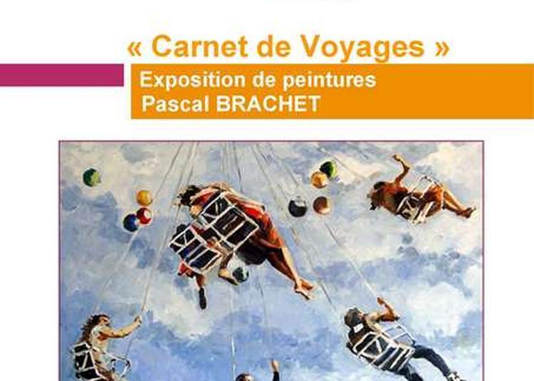 Exposition De Peintures - Pascal Brachet à Paris 15ème