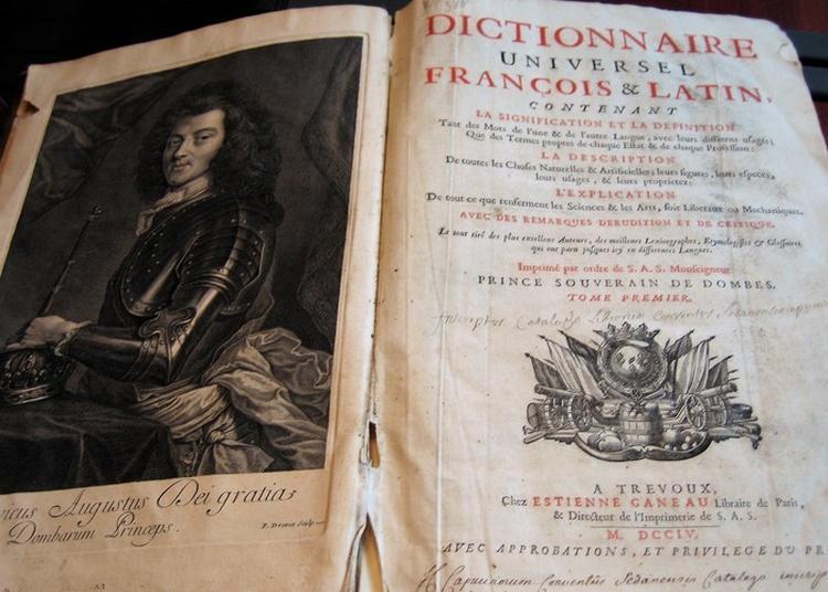 Exposition  Dictionnaire Et Journal De Trévoux à Trevoux