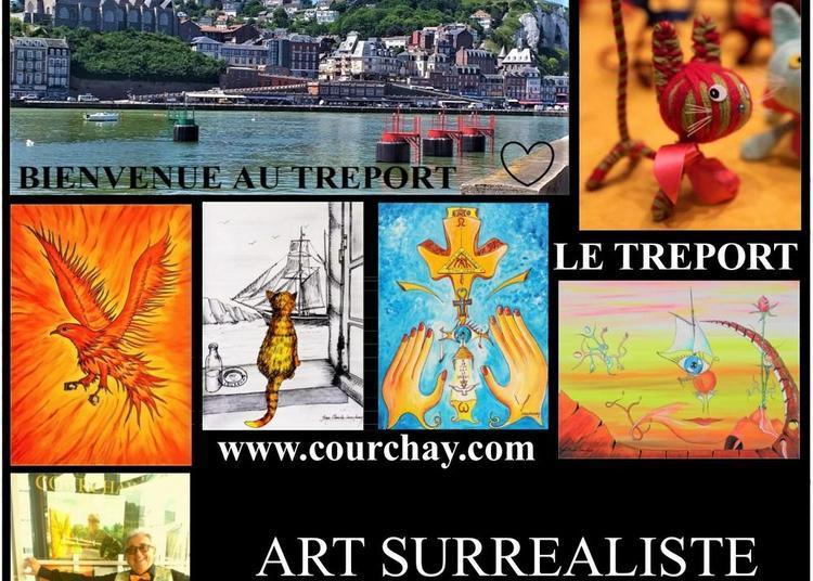 Exposition du peintre surréaliste Jean Claude Courchay à Le Treport