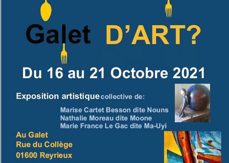 Exposition «Et si on se Ré-Galet d'Art?» à Reyrieux