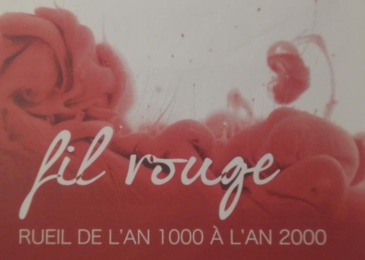 Exposition Fil Rouge à Rueil Malmaison