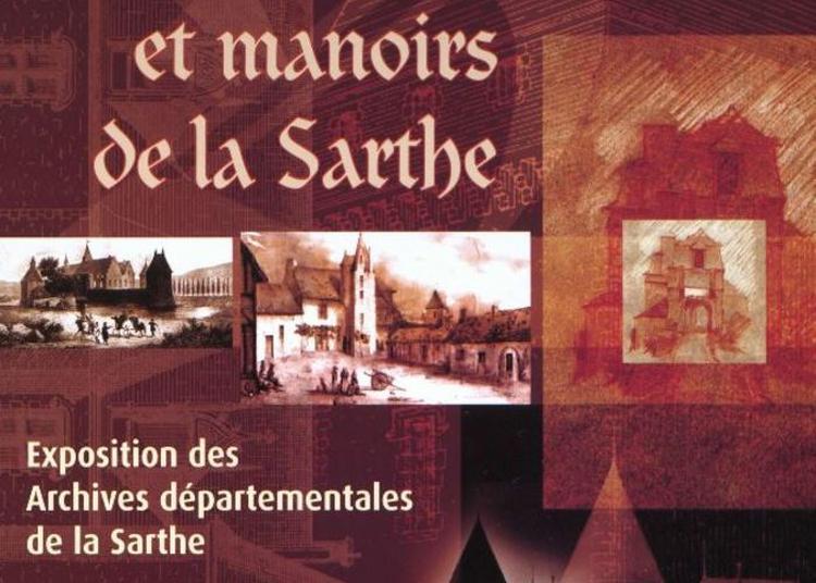 Exposition Imagier Des Châteaux Et Manoirs De La Sarthe à Sille le Guillaume