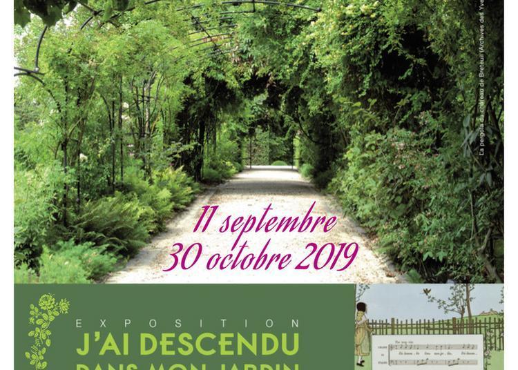 Exposition J'ai Descendu Dans Mon Jardin : Parcs Et Jardins Des Yvelines Au Xixe Siècle à Versailles