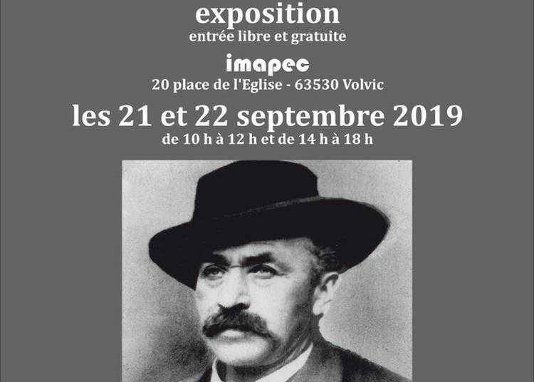 Exposition : Jean Legay-chevalier, Un Homme D'exception à Volvic