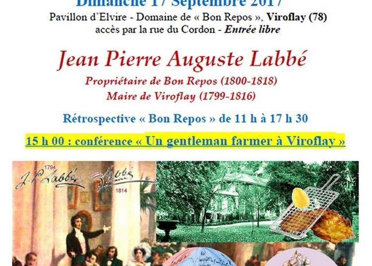 Exposition Jean-pierre Auguste Labbé, Propriétaire De Bon Repos (1800-1818), Maire De Viroflay (1799-1816)